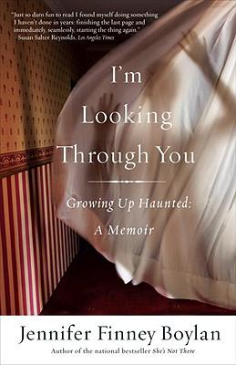 I'm Looking Through You By Boylan, Jennifer Finney