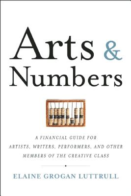 Arts and Numbers By Luttrull, Elaine Grogan